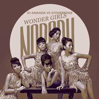 WONDER GIRLS   NOBODY (DJ AMANDA VS STONEBRIDGE)