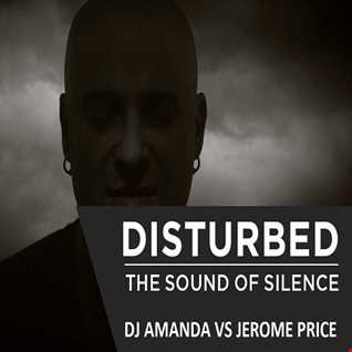 DISTURBED   THE SOUND OF SILENCE [DJ AMANDA VS JEROME PRICE]