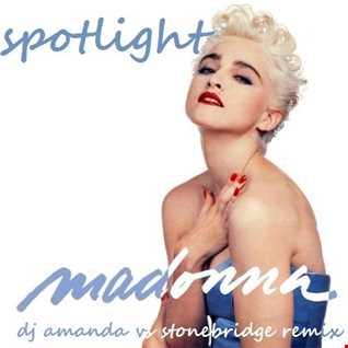 MADONNA   SPOTLIGHT 2020 (DJ AMANDA VS STONEBRIDGE)