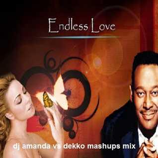 MARIAH CAREY & LUTHER VANDROSS   ENDLESS LOVE [DJ AMANDA VS DEKKO MASHUPS MIX] [fixed]