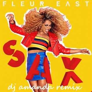 FLEUR EAST   SAX 2016 [DJ AMANDA REMIX]
