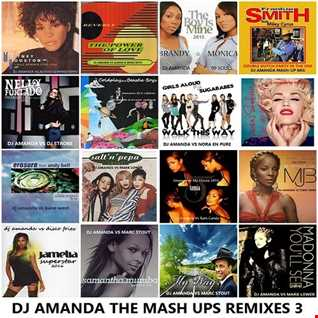 DJ AMANDA THE MASH UPS REMIXES 3