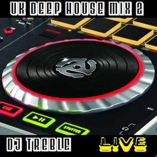 UK Deep House Mix 2 (Live)