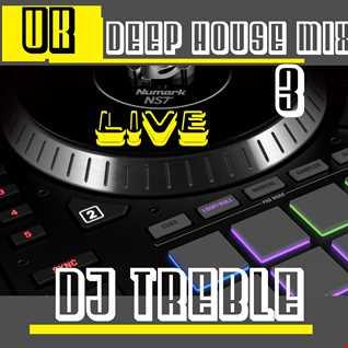 UK DEEP HOUSE MIX 3 (LIVE)