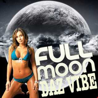 Daz Vibe   ONLY OLD SKOOL   (11 29 2014)   Fullmoon Episode 3