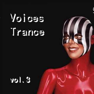 Voices Trance Vol.3