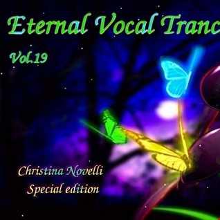 "Eternal Vocal Trance Vol.19  ""Christina Novelli"" Special edition"