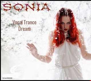 SONIA   Vocal Trance Dream