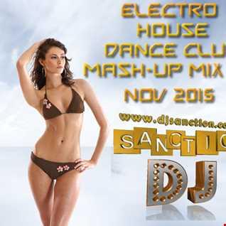 ♫ Best ★ Electro House Dance Club ★ Mashup Mix #68★ Nov 2015 ★  DJSANCTION ♫