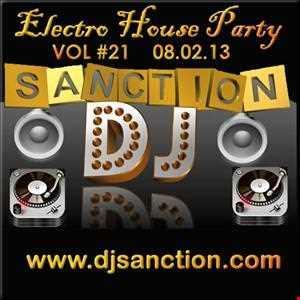 ✭Electro House 21 2013 ✭ Dance Club Music Mix ✭ djsanction.com 08.02.13