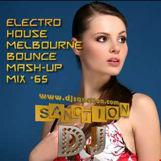 ♫ Best ★ Electro House Melbourne Bounce ★ Mashup Mix #65★ August.2015 ★   DJSANCTION ♫
