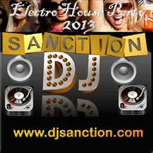 Electro House 17 Club Mix www.djsanction.com 07.02.13