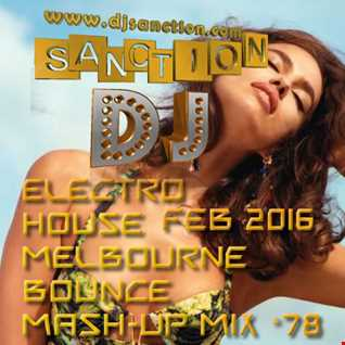 ♫ Best ★ Electro House Dance Club ★ Mashup Mix #78★ FEB 2016 ★  DJSANCTION ♫