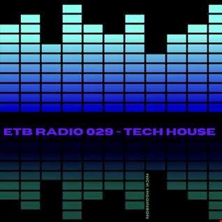 ETB 029 - TECH HOUSE