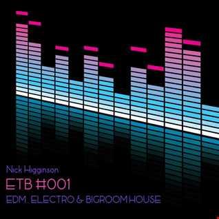 ETB RADIO #001 - EDM, Electro House, Bigroom House