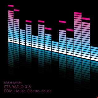 ETB Radio 018 - EDM, House, Electro House