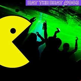 EAT THE BEAT #003 - EDM - CLASSIC ELECTRO HOUSE 2011 > 2013