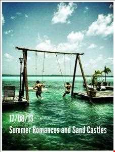 Summer Romances and Sand Castles (DEEP HOUSE MIXTAPE AUGUST 2013)
