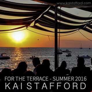 DJ Kai Stafford   For The Terrace Summer 2016   www.kaistafford.com