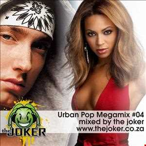 Urban Pop Classic Megamix #04 - Mixed By The Joker