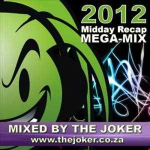 2012 Mega Mix - Mixed By The Joker