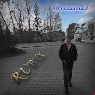 RUBYX - Dreamer.