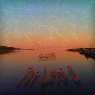 RUBYX - For Love 8.