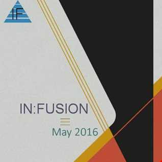 IN:FUSION // May 2016
