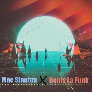 Mac Stanton X Denis La Funk  -  COSMIC SPRING MIXTAPE