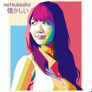 natsukashii 懐かしい