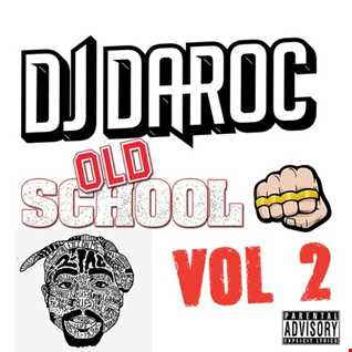 DJ Daroc - OL Skool Mix Vol 2 feat. Hip-Hop and RnB