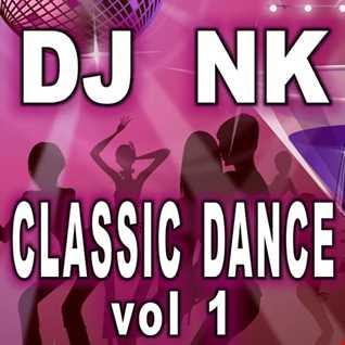 DJ NK - Classic Dance 1
