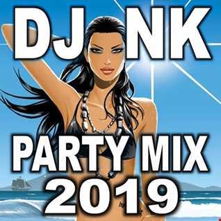 DJ NK - Party Mix 2019