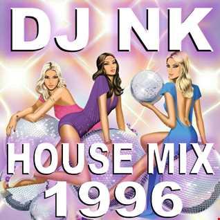 DJ NK - House Mix 1996