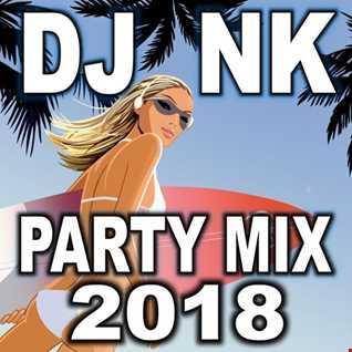 DJ NK -  Party Mix 2018