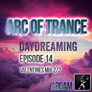 ARC OF TRANCE EP 14 VALENTINES MIX 2/2