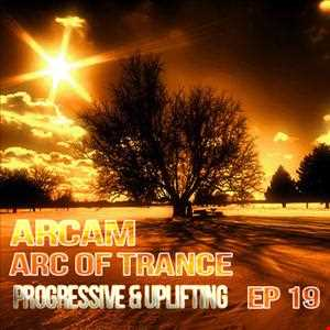 ARC of Trance EP 19 - 138bpm