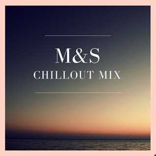 M&S - Chillout mix