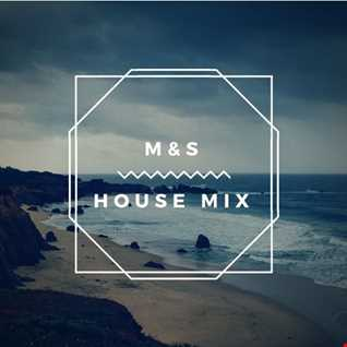 M&S - House mix