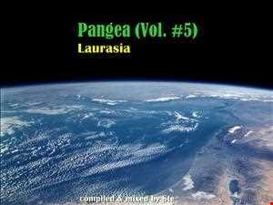 Pangea (Vol. #5) - Laurasia