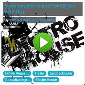 Christopher DJ Sonic Dalton   A Journey Into Sound Vol 129 (Go Hard Mix)
