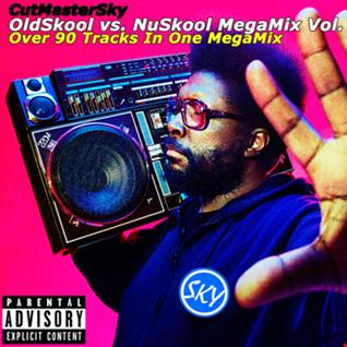 CutMasterSky OldSkool vs. NuSkool MegaMix 5 (2017)