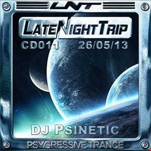 Psinetic - Psychedelic Late Night Trip 011 (2013.05.26)