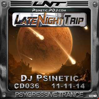 Psinetic - Psychedelic Late Night Trip 036 (2014.11.11)