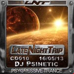 Psinetic - Psinetic Psychedelic Late Night Trip 010 (2013.05.16)