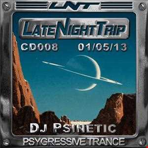 Psinetic Psychedelic Late Night Trip 008 (2013 05 01)