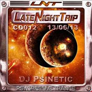 Psinetic - Psychedelic Late Night Trip 012 (2013.06.13)