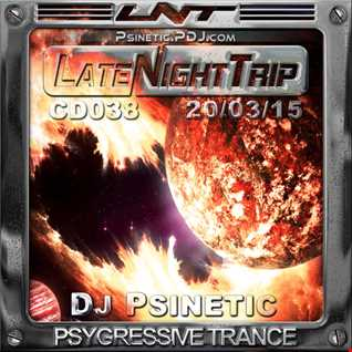 Psinetic - Psychedelic Late Night Trip 038 (2015.03.20)