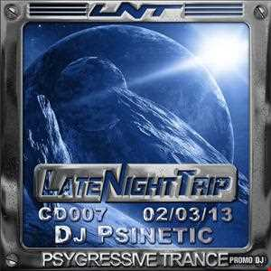 Psinetic - Psychedelic Late Night Trip 007 (2013-03-02) 139 Bpm
