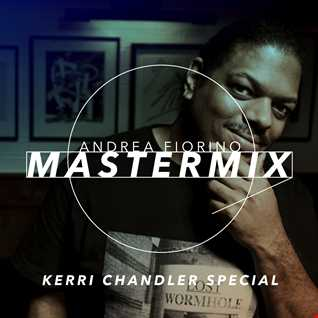 Andrea Fiorino Mastermix #457 (Kerri Chandler special)